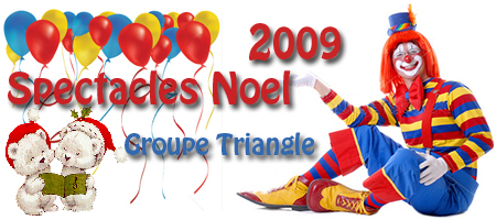 Groupe Triangle - Animations et spectacles Noel 2009