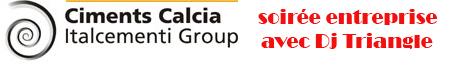 Soirée entreprise des Ciments CALCIA avec Dj Triangle