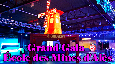Grand Gala de l'Ecole des Mines s'Alès spectacle Cabaret Animation Triangle Nîmes