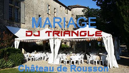 Animation mariage à château de Rousson DJ Triangle Nîmes