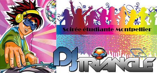 Animation DJ Triangle - soirée étudiante à Montpellier