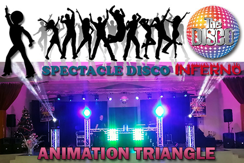 Spectacle DISCO Animation Groupe Triangle pour le nouvel an