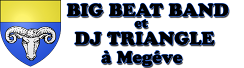 Dj Triangle et Big Beat Band à Megéve