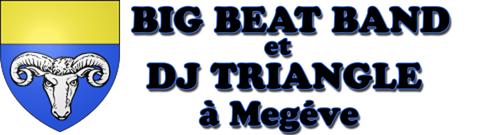 Dj Triangle et Big Beat Band à Megéve